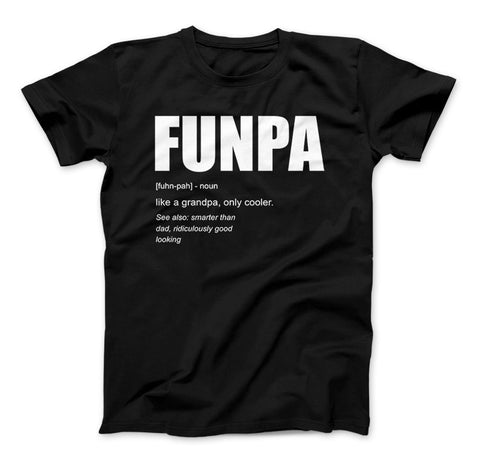 Image of FUNPA Like A Grandpa Only Cooler Grandpa Funny T-shirt - Love Family & Home