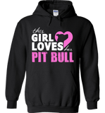 This Girl Loves Her Pit Bull Apparel - Perfect For Anyone who Loves Their Pit Bull! - Love Family & Home  - 1