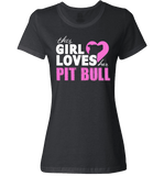 This Girl Loves Her Pit Bull Apparel - Perfect For Anyone who Loves Their Pit Bull! - Love Family & Home  - 9