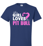 This Girl Loves Her Pit Bull Apparel - Perfect For Anyone who Loves Their Pit Bull! - Love Family & Home  - 6