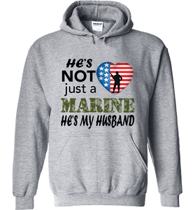 He's Not Just A MARINE He's My HUSBAND Apparel - Love Family & Home