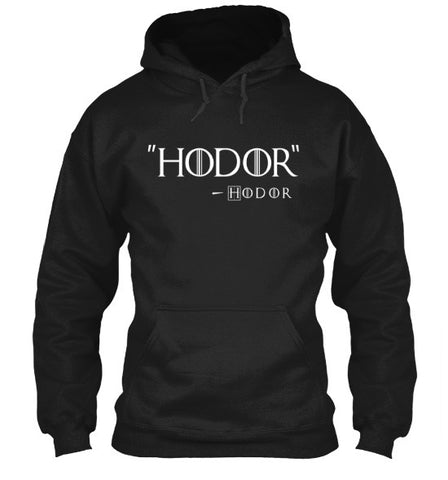 Image of Hodor by Hodor T-Shirt Inspired By Game Of Thrones - Love Family & Home