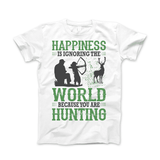 Happiness Is Ignoring The World Because You Are Hunting Apparel - Love Family & Home  - 1