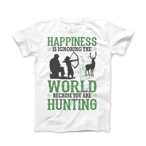 Image of Happiness Is Ignoring The World Because You Are Hunting Apparel - Love Family & Home