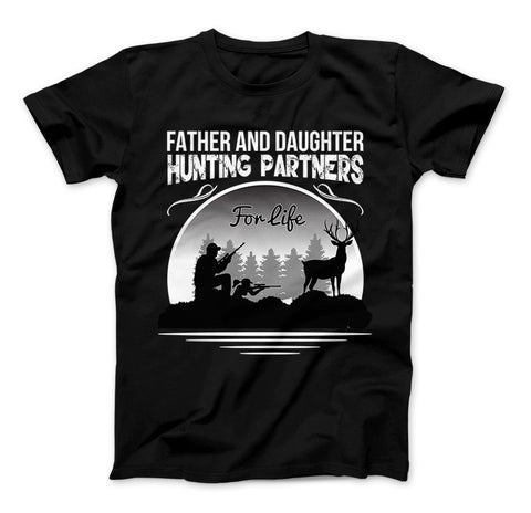 Father And Daughter Hunting Partners For Life T-Shirt - Love Family & Home