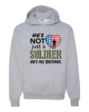 He's Not Just A Soldier He's My Brother Apparel (CAN BE PERSONALIZED) - Love Family & Home  - 4