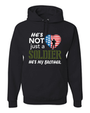He's Not Just A Soldier He's My Brother Apparel (CAN BE PERSONALIZED) - Love Family & Home  - 5