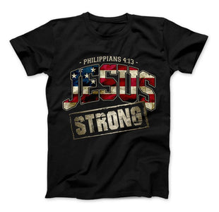 Jesus Strong Philippians 4:13 Limited Edition Print T-Shirt & Apparel - Love Family & Home