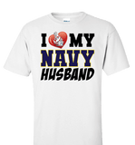 I Love My Navy Husband Proud Navy Wife Apparel - Love Family & Home  - 1
