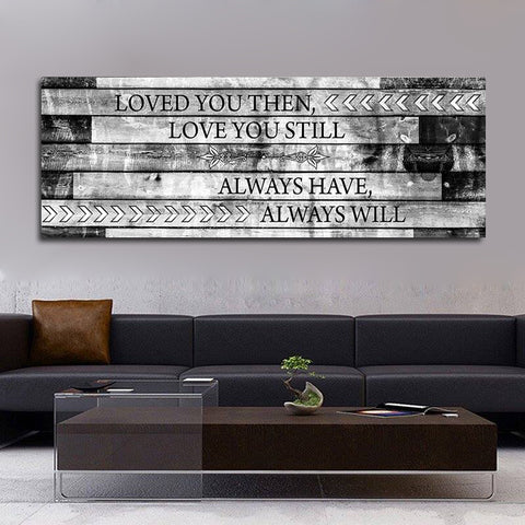 Image of Loved You Then Love You Still Framed Canvas Wall Art - Love Family & Home
