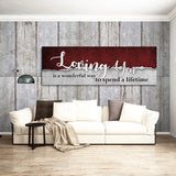 Loving You Is A Wonderful Way To Spend A Lifetime Framed Canvas Wall Art For Couples