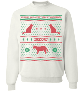 We Wish You A Meowy Christmas - Cat Christmas Apparel - Love Family & Home
