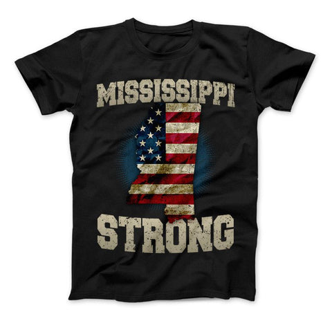 Image of Mississippi Strong Limited Edition Print T-Shirt & Apparel - Love Family & Home
