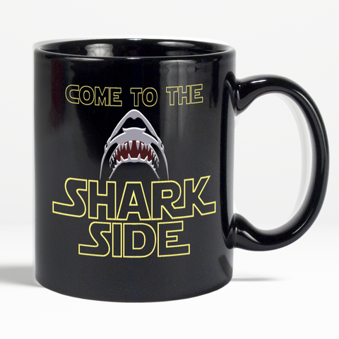 Shark Mug Come To The Shark Side Coffee 11 oz Mug For Shark Lovers