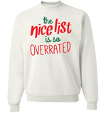 Nice List Is So Overrated - Love Family & Home  - 3