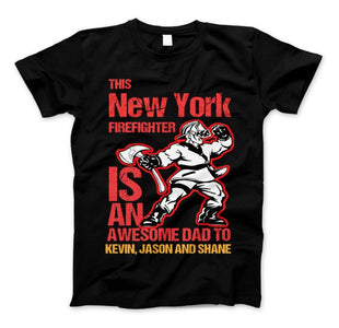 "New York Firefighter Shirt ""This New York Firefighter Is An Awesome Dad to"" T-Shirt Personlized - Love Family & Home"