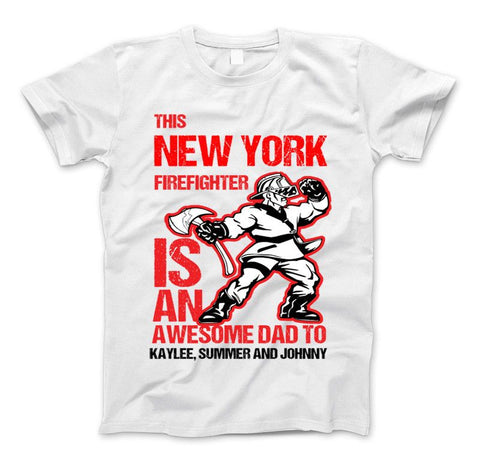 "Image of New York Firefighter Shirt ""This New York Firefighter Is An Awesome Dad to"" T-Shirt Personlized - Love Family & Home"