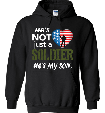 He's Not Just A Soldier He's My Son Apparel (CAN BE PERSONALIZED FOR FREE) - Love Family & Home
