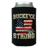 Buckeye Strong Limited Edition Print Can Koozie Wrap - Love Family & Home