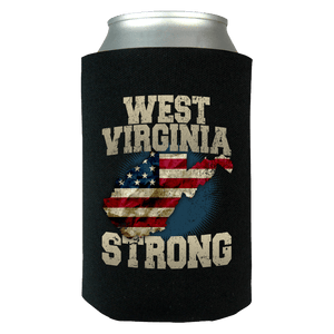 West Virginia Strong Limited Edition Print T-Shirt & Apparel Can Koozie Wrap - Love Family & Home