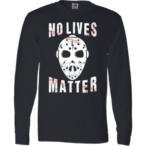 No Lives Matter Jason Mask Halloween Special Edition T-Shirt & Apparel - Love Family & Home