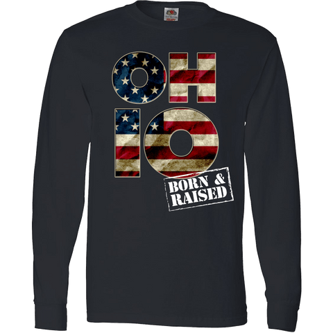 Image of Ohio O-H-I-O Born & Raised T-Shirt & Apparel - Love Family & Home