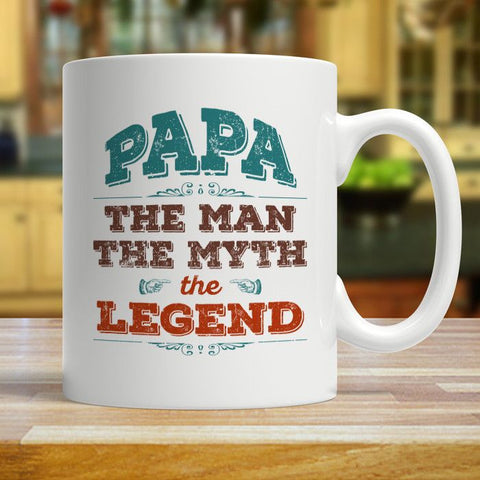 Papa The Man The Myth The Legend Father's Day Coffee Mug - Love Family & Home
