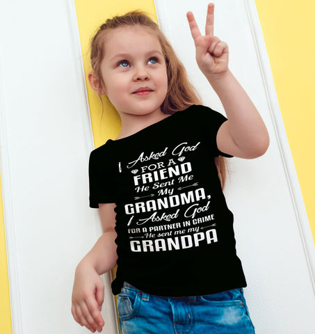 Image of I Asked God For My Grandma And My Grandpa T-Shirt Partner In Crime - Love Family & Home