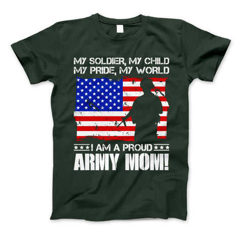 Image of ARMY Mom Military Family T-Shirt I Am A Proud ARMY Mom - Love Family & Home