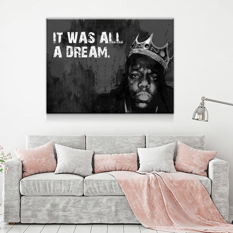 It Was All A Dream Biggie Smalls, Notorious BIG, Canvas Wall Art - Love Family & Home