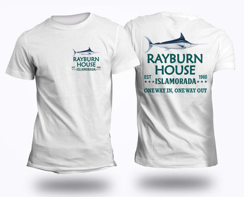 Rayburn House EST 1968 T-Shirt Islamorada Florida Bloodline - Love Family & Home