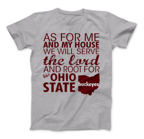 Root For Ohio State Buckeyes T-Shirt - Love Family & Home