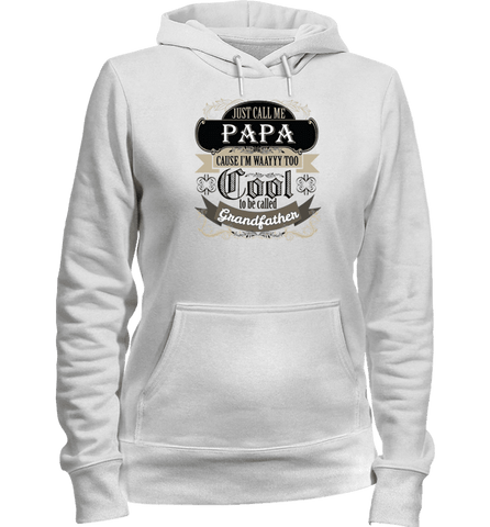 Image of They Call Me Papa T-Shirt And Apparel - Love Family & Home