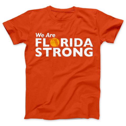 Image of Florida Strong T-shirt We Are Florida Strong - Love Family & Home
