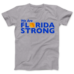Florida Strong T-shirt We Are Florida Strong - Love Family & Home