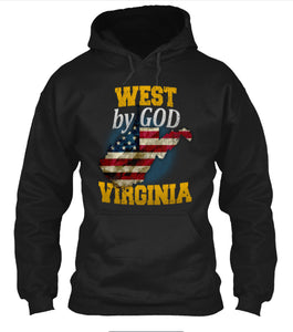 West By God Virginia West Virginia State T-Shirt & Apparel - Love Family & Home