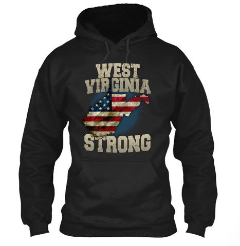 Image of West Virginia Strong T-Shirt & Apparel WV Strong - Love Family & Home