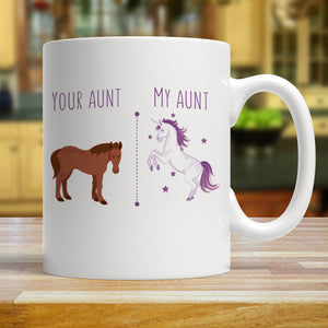 Your Aunt My Aunt Horse Unicorn Funny Coffee Mug For Cool Crazy Aunts Unicorn Mug - Love Family & Home
