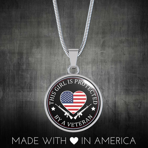 Image of This Girl Is Protected By A Veteran Necklace - Love Family & Home