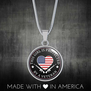 This Girl Is Protected By A Veteran Necklace - Love Family & Home