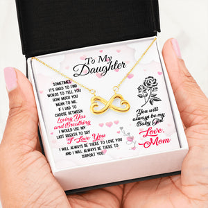 To My Daughter You Will Always Be My Baby Girl Love Mom, Infinity Hearts Necklace - Love Family & Home
