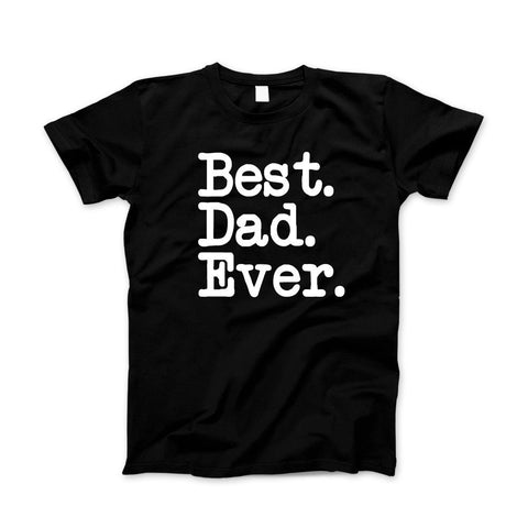 Best Dad Ever T-Shirt & Apparel Father's Day Gift - Love Family & Home  - 1