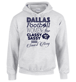 Dallas Football Women Are Classy Sassy And A Bit Smart Assy T-Shirt & Apparel - Love Family & Home  - 12