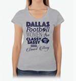 Dallas Football Women Are Classy Sassy And A Bit Smart Assy T-Shirt & Apparel - Love Family & Home  - 4