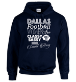 Dallas Football Women Are Classy Sassy And A Bit Smart Assy T-Shirt & Apparel - Love Family & Home  - 7