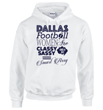 Dallas Football Women Are Classy Sassy And A Bit Smart Assy T-Shirt & Apparel - Love Family & Home  - 10