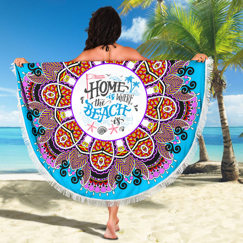 Home Is Where The Beach Is Mandala Beach Blanket 59 Inches - Love Family & Home