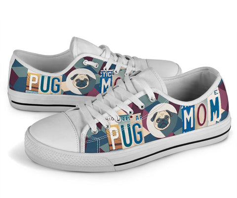 Image of Pug Mom Low Top Shoes - Love Family & Home