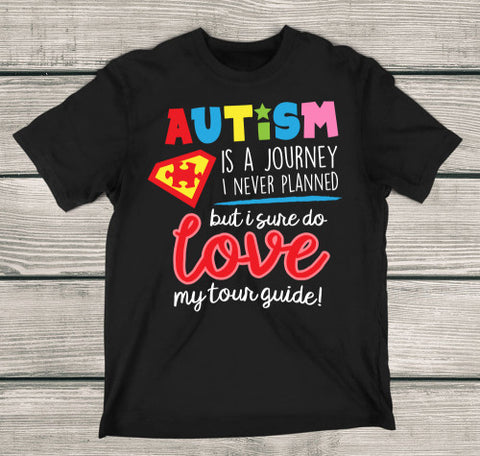 Autism Love My Tour Guide T-Shirt Autism Awareness Shirt - Love Family & Home