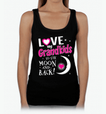 I Love My Grandkids To The Moon & Back! Apparel - Love Family & Home  - 8